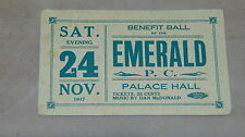 VINTAGE 1917 TICKET TO BENEFIT BALL OF THE EMERALD P.C PALACE HALL