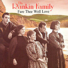 Fare Thee Well Love by The Rankin Family (CD, Mar-2000, Capitol/EMI Records)
