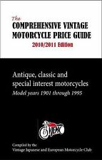 The Comprehensive Vintage Motorcycle Price Guide 2010/2011 Edition: Antique, Cla