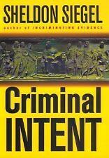Criminal Intent by Sheldon Siegel (2002, Hardcover)