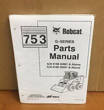 Bobcat 753 753G Skid Steer Parts manual book 6900984 FREE PRIORITY SHIPPING
