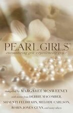 Pearl Girls: Encountering Grit, Experiencing Grace, , New