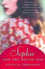 Sophie and the Rising Sun by Augusta Trobaugh (2002, Paperback)