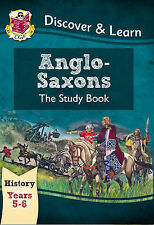 KS2 Discover & Learn: History - Anglo-Saxons Study Book, Year 5 & 6, CGP Books,