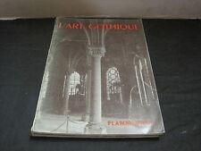 GRAMMAIRE DES STYLES: l'art gothique