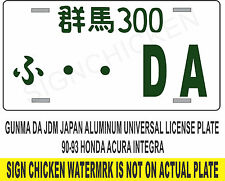 GUNMA DA JDM JAPAN ALUMINUM JAPANESE LICENSE PLATE 90-93 HONDA ACURA INTEGRA