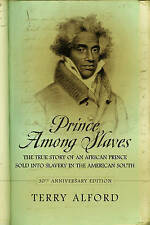 Prince Among Slaves by Terry Alford (Paperback / softback)