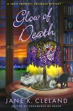 NEW Cozy Mystery! The Glow of Death by Jane K. Cleland