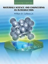Materials Science and Engineering: An Introduction, by Callister, 7th Edition