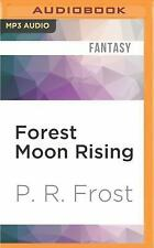 A Tess Noncoire Adventure: Forest Moon Rising by P. R. Frost (2016, MP3 CD,...