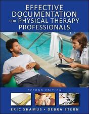 EFFECTIVE DOCUMENTATION FOR PHYSICAL THERAPIST STERN ERIC SHAMUS Signed NEW