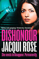 DISHONOUR, Rose, Jacqui, New Condition