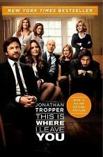 This Is Where I Leave You by Jonathan Troppere(2014,Paperback)NYTimes Bestseller