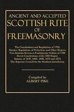 Ancient and Accepted Scottish Rite of Freemasonry : The Constitutions and...