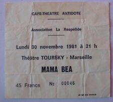 MAMA BEA USED TICKET CONCERT THEATRE TOURSKY MARSEILLE NOVEMBRE 1981