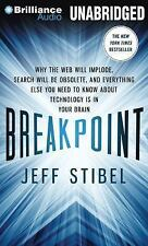 Breakpoint : Why the Web Will Implode, Search Will Be Obsolete, and...