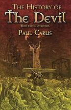 Dover Occult: The History of the Devil : With 350 Illustrations by Paul Carus...