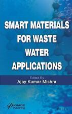Smart Materials for Waste Water Applications by Ajay Kumar Mishra (2016,...