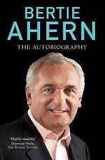 Bertie Ahern Autobiography, Ahern, Bertie, New Book