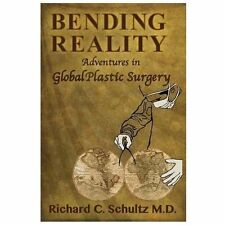 Bending Reality by Richard C. Schultz (2013, Paperback)