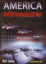 AMERICA AND THE COMING MIDEAST WARS - DVD by Bill Salus, 2013.  **BRAND NEW**