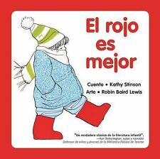 El Rojo es Mejor (Spanish Edition), Stinson, Kathy, Good Condition, Book