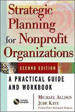 Strategic Planning for Nonprofit Organizations: A Practical Guide and Workbook,