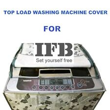 Top Load Washing Machine Cover For IFB Fully Automatic 6.5 ,7 , 7.5 KG