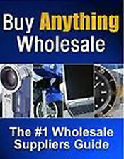 BUY ANYTHING WHOLESALE Make Money & Work From Home Plus 2 Free Books Included