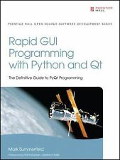 Rapid GUI Programming with Python and Qt (Prentice Hall Open Source Software De