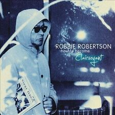 * ROBBIE ROBERTSON - How to Become Clairvoyant [Digipak]