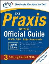 The Praxis Series Official Guide, Second Edition: PPST® Pre-Professional Sk