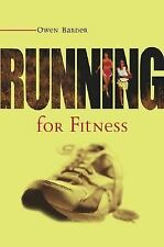 Running for Fitness by Owen Barder (2003, Paperback)