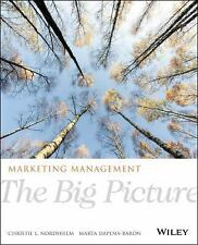 Marketing Management: The Big Picture by Nordhielm, Christie L., Dapena-Baron,