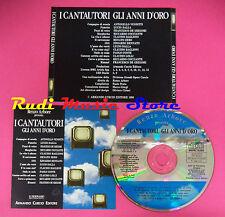 CD RENZO ARBORE I CANTAUTORI GLI ANNI D'ORO 1990 RENATO ZERO DALLA (C8***)no mc