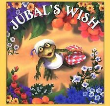 Jubal's Wish by Audrey Wood c2000, VGC Hardcover, We Combine Shipping