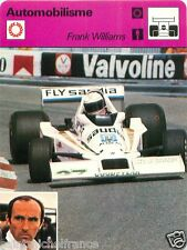 FICHE CARD : Frank Williams  ENGLAND ANGLETERRE  Formula 1  RACE CAR 70s