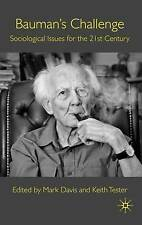 Bauman's Challenge: Sociological Issues for the 21st Century, , New Book