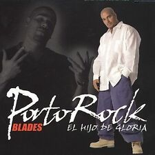 El Hijo de Gloria by Portorock Blades (CD, Jun-2003, Universal Music Latino)