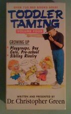dr christopher green  TODDLER TAMING  volume four growing up   VHS VIDEOTAPE