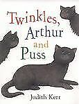 Judith Kerr - Twinkles Arthur And Puss (2013) - Used - Trade Paper (Paperba