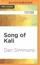 Song of Kali by Dan Simmons (2016, MP3 CD, Unabridged)