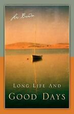 Long Life and Good Days by Les Brown (2005, Paperback)