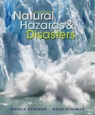 Natural Hazards and Disasters, by Hyndman, 4th Edition