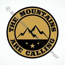 Mountains Are Calling  Bumper Sticker Vinyl Decal Truck Hiking Macbook Fit Jeep