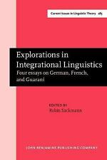 Explorations in Integrational Linguistics: Four Essays on German, French, and Gu