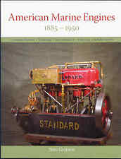 American Marine Engines 1885-1950 by Stan Grayson
