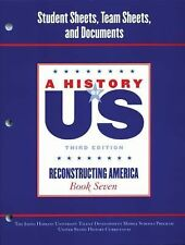 A History of US: Johns Hopkins University Student Workbook for Book Volume 7...