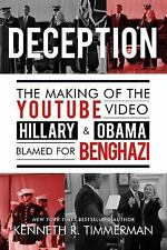 Deception : The Making of the YouTube Video Hillary and Obama Blamed for...