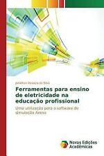 Ferramentas para Ensino de Eletricidade Na Educacao Profissional by Velasco...